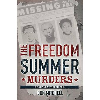 The Freedom Summer Murders by Don Mitchell - 9780545477253 Book