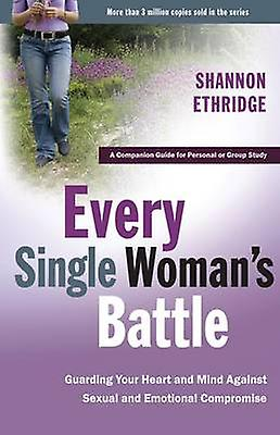 Every Single Woman's Battle Workbook - A Companion Guide for Personal