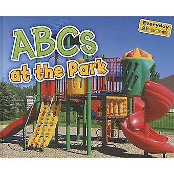 ABCs at the Park by Rebecca Rissman - 9781410947352 Book