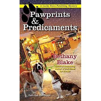 Pawprints & Predicaments by Bethany Blake - 9781496707420 Book