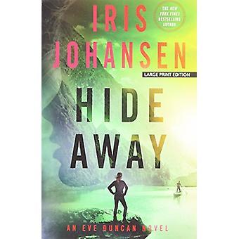 Hide Away by Iris Johansen - 9781594139475 Book