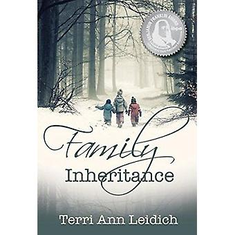 Family Inheritance by Terri Ann Leidich - 9781939371386 Book