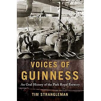 Voices of Guinness: An Oral History of the Park Royal Brewery (Oxford Oral History Series)