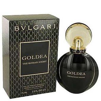 Bvlgari Goldea Die römische Nacht von Bvlgari Eau De Parfum Spray 2,5 Oz (Frauen) V728-537784