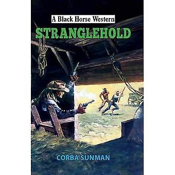 Stranglehold (A Black Horse� Western)