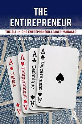 The Entirepreneur  The AllInOne EntrepreneurLeaderManager by Bolton & Bill
