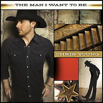 Chris Young - Man I Wanna Be [CD] USA import