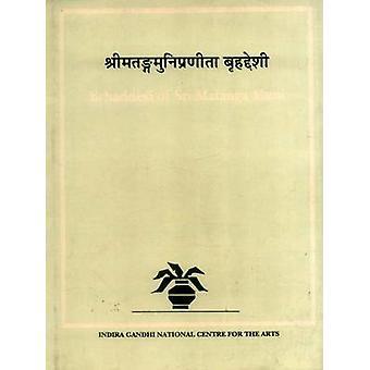 Brhaddesi of Sri Matanga Muni v.2 by Edited by Premalata Sharma & Edited by Anil Bihari Beohar & Edited by Kapila Vatsyayan