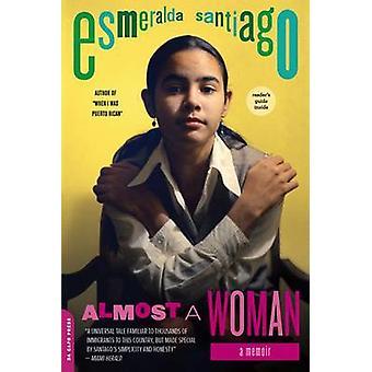 Fast eine Frau - eine Abhandlung von Esmeralda Santiago - 9780306820823 Buch