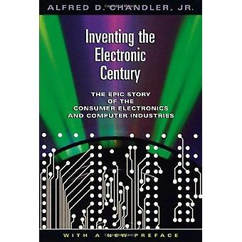 Inventing the Electronic Century - The Epic Story of the Consumer Elec