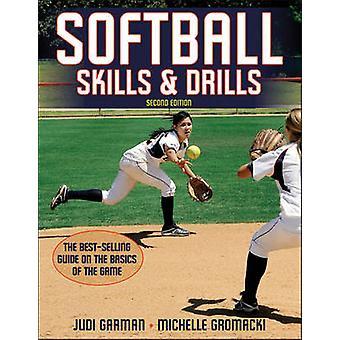 Compétences de softball & perceuses (2e édition révisée) par Judi Garman - Miche