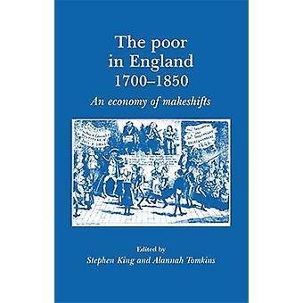 Les pauvres en Angleterre 1700-1850-une économie de Makeshifts par Alannah à