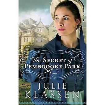 O segredo de Pembrooke Park por Julie Klassen - livro 9780764210716