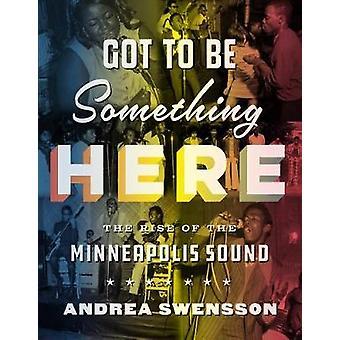 Musst etwas hier - The Rise of Minneapolis Sound von Andrea