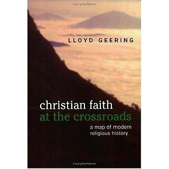 Christian Faith at the Crossroads by Lloyd Geering - 9780944344835 Bo