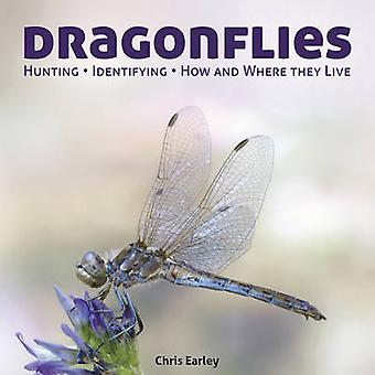 Dragonflies - Hunting - Identifying - How and Where They Live by Chris