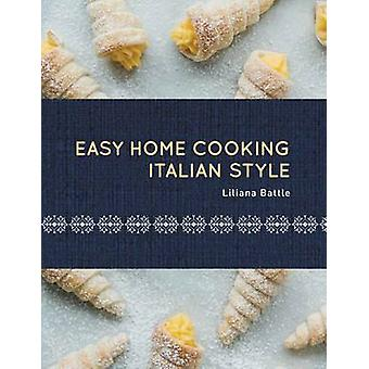 Easy Home Cooking - Italian Style by Liliana Battle - 9781742577302 Bo