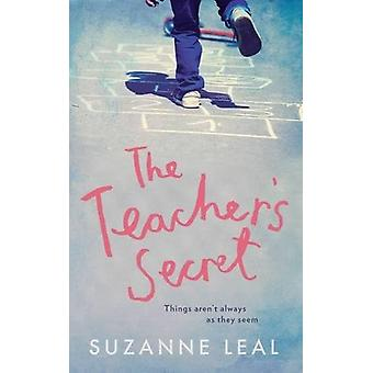 The Teacher's Secret by Suzanne Leal - 9781785079092 Book