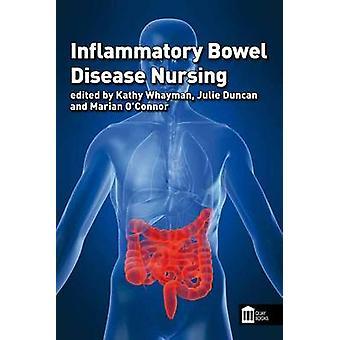 Inflammatory Bowel Disease Nursing by Kathy Whayman - Julie Duncan -