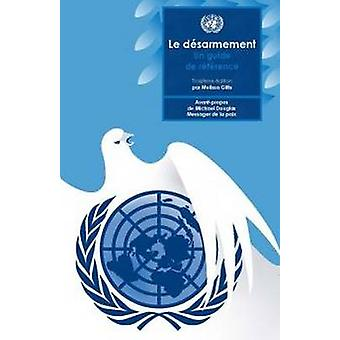 Disarmament - A Basic Guide (French Language) by United Nations - 9789
