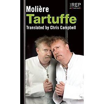 Tartuffe von Molière - Chris Campbell - Chris Campbell - 9781783190751
