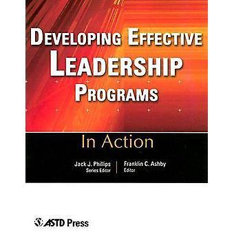 Developing Effective Leadership Programs - Twelve Case Studies from th