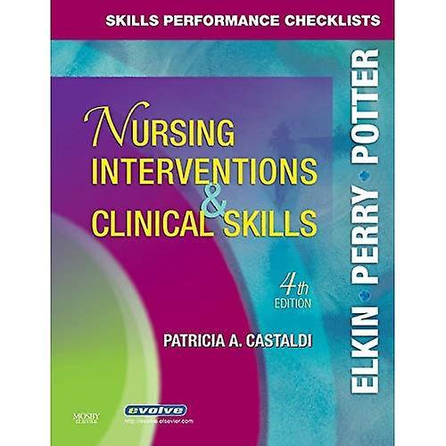 Skills Perforhommece Checklists for Nursing Interventions & Clinical Skills
