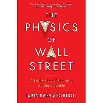 De fysica van Wall Street: een korte geschiedenis van het voorspellen van de onvoorspelbare