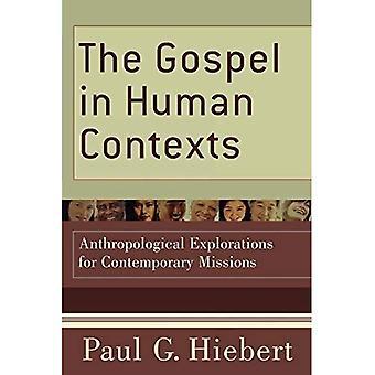 Evangeliet i mänskliga sammanhang: antropologiska utforskningar för samtida uppdrag