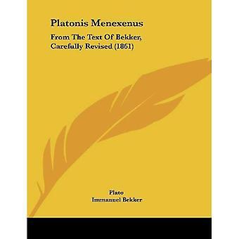 Platonis Menexenus: Do texto de Bekker, cuidadosamente revisto (1861)