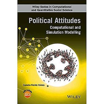 Politische Einstellungen: Rechnerische und Simulation Modellierung (Wiley Series in Computational und Quantitative sozial...
