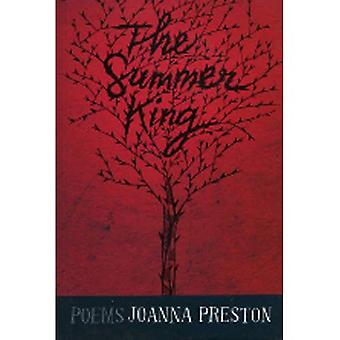 The Summer King: Poems