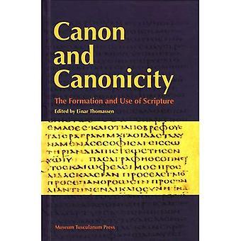 Canon et canonicité: la Formation et l'utilisation de l'écriture