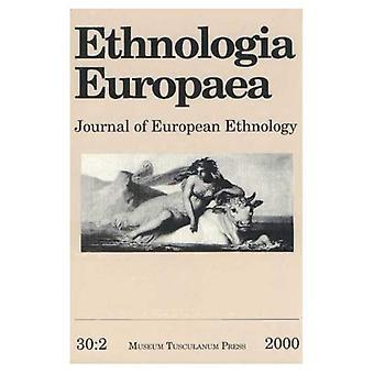 Ethnologia Europaea: v. 30: 2