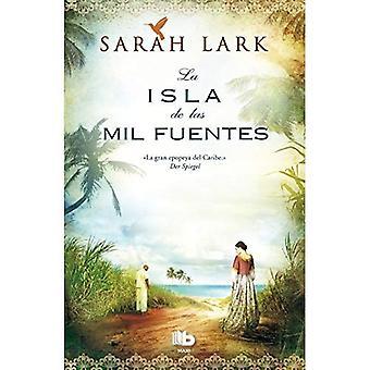 La Isla de las Mil Fuentes = The Island of a Thousand Fountains (Landscape Novels)
