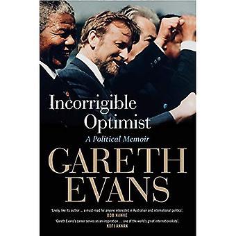 Incorrigible Optimist: A Political Memoir