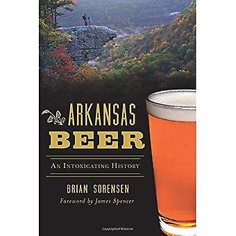 Arkansas Beer: An Intoxicating History