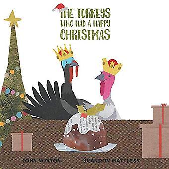 The Turkeys Who Had a Happy Christmas