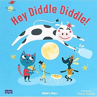 Hey Diddle Diddle (Classic Books with Holes US Soft Cover with CD) [Board book]