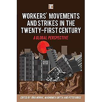 Workers' Movements and Strikes in the Twenty-First� Century: A Global Perspective (Transforming Capitalism)