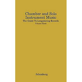 Chamber and Solo Instrument Music by Schonberg & Harold C.