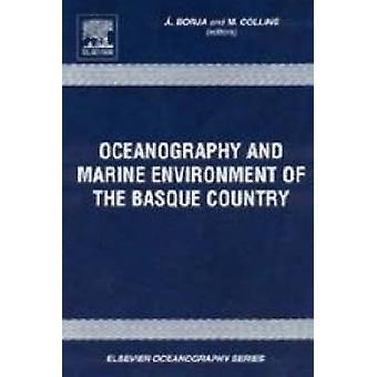 Oceanography and Marine Environment in the Basque Country by Borja & A.