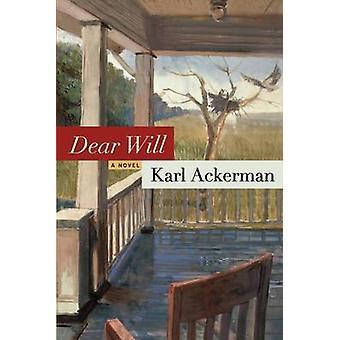Dear Will by Ackerman & Karl