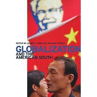 Globalisierung und den amerikanischen Süden von Cobb & James C.