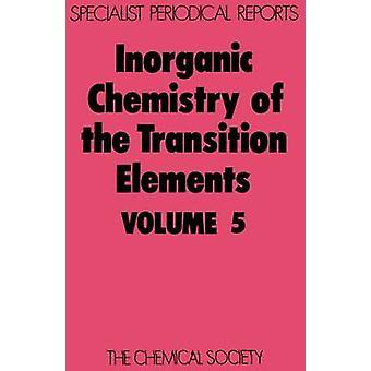Anorganische chemie van de elementen van de overgang Volume 5 door Johnson & B F-G