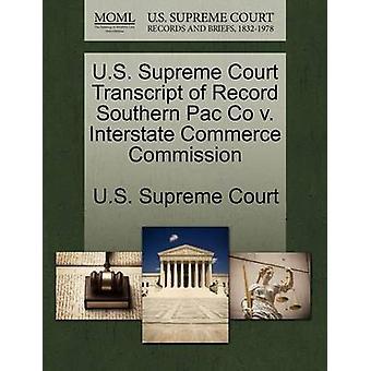 US Supreme Court udskrift af optage sydlige Pac Co v. Interstate Commerce Kommissionens af US Supreme Court