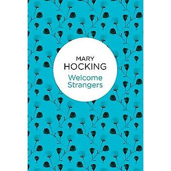 Welcome Strangers by Hocking & Mary