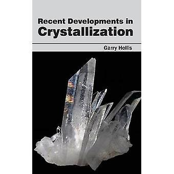 Neuentwicklungen in der Kristallisation von Hollis & Garry