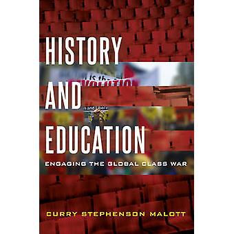 History and Education by Curry Stephenson Malott