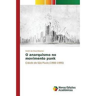 O anarquismo no movimento punk by Oliveira Valdir da Silva